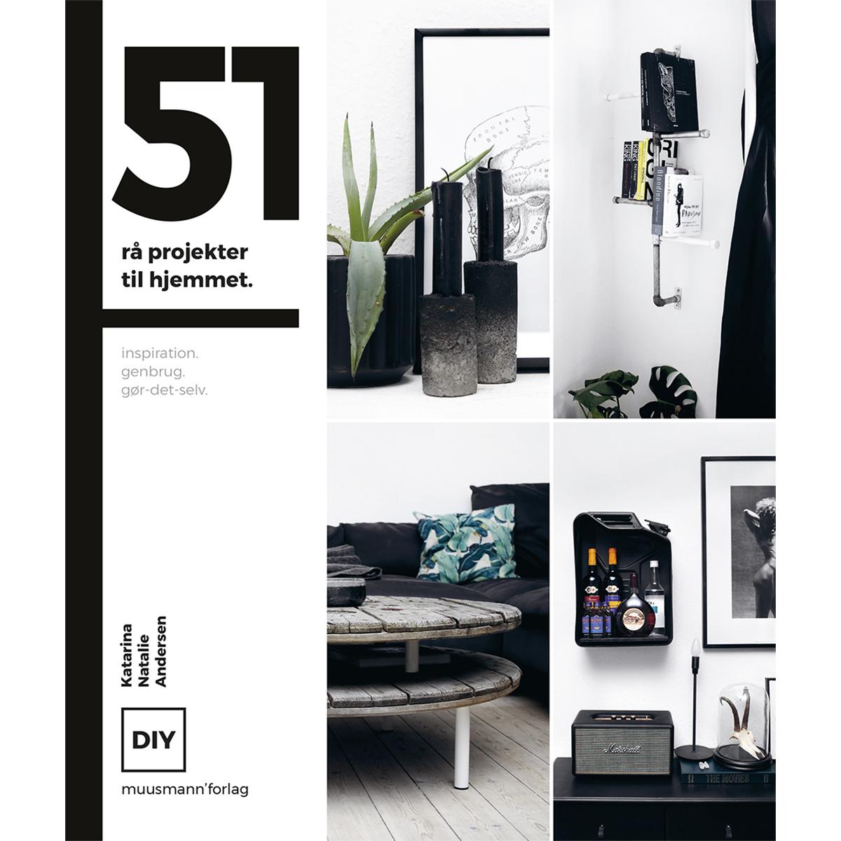 Image of   51 rå projekter til hjemmet - Hardback