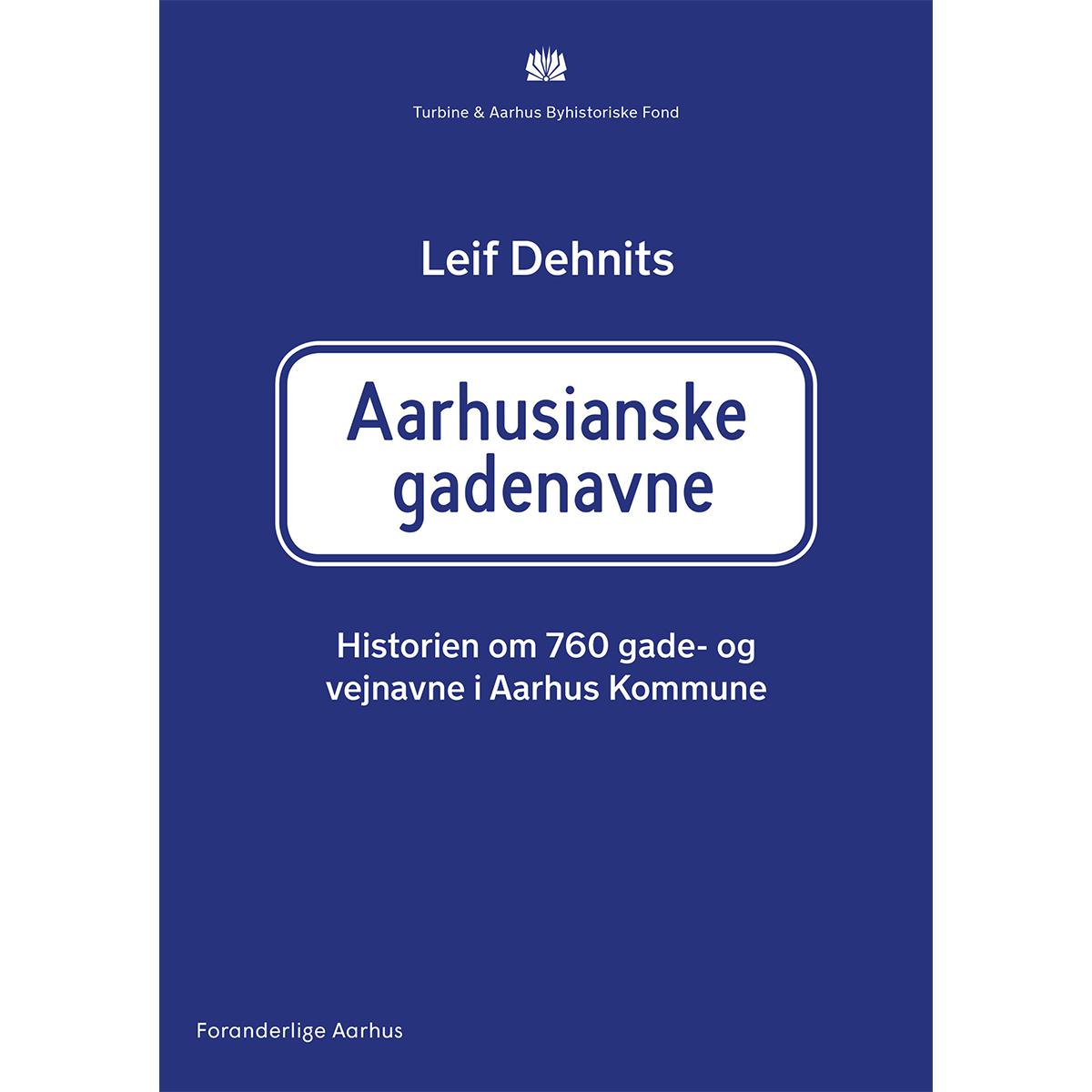 Image of   Aarhusianske gadenavne - Hardback