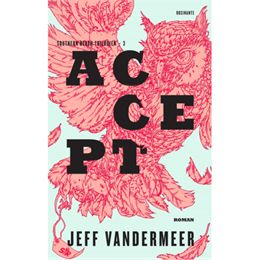 Image of   Accept - Southern Reach 3 - Hæftet