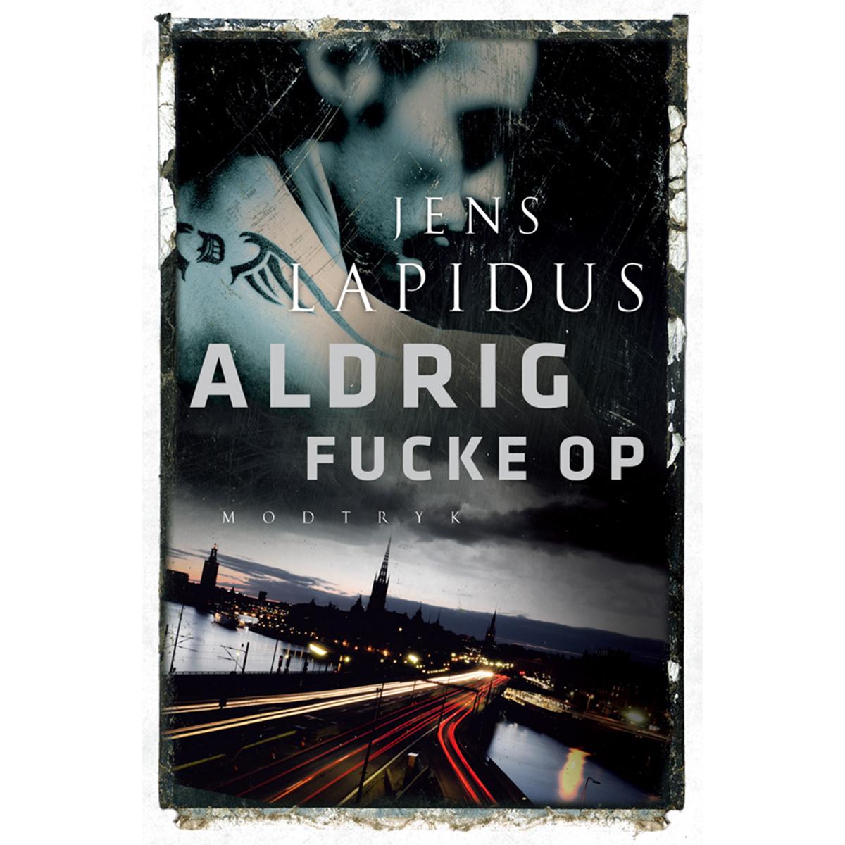 Image of   Aldrig fucke op - Stockholm Noir 2 - Indbundet