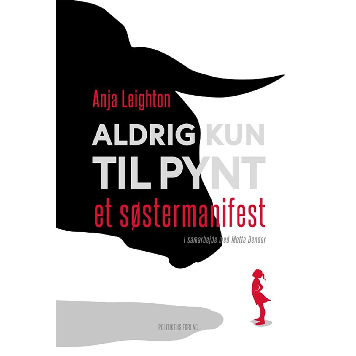 Image of   Aldrig kun til pynt - Et søstermanifest - Indbundet