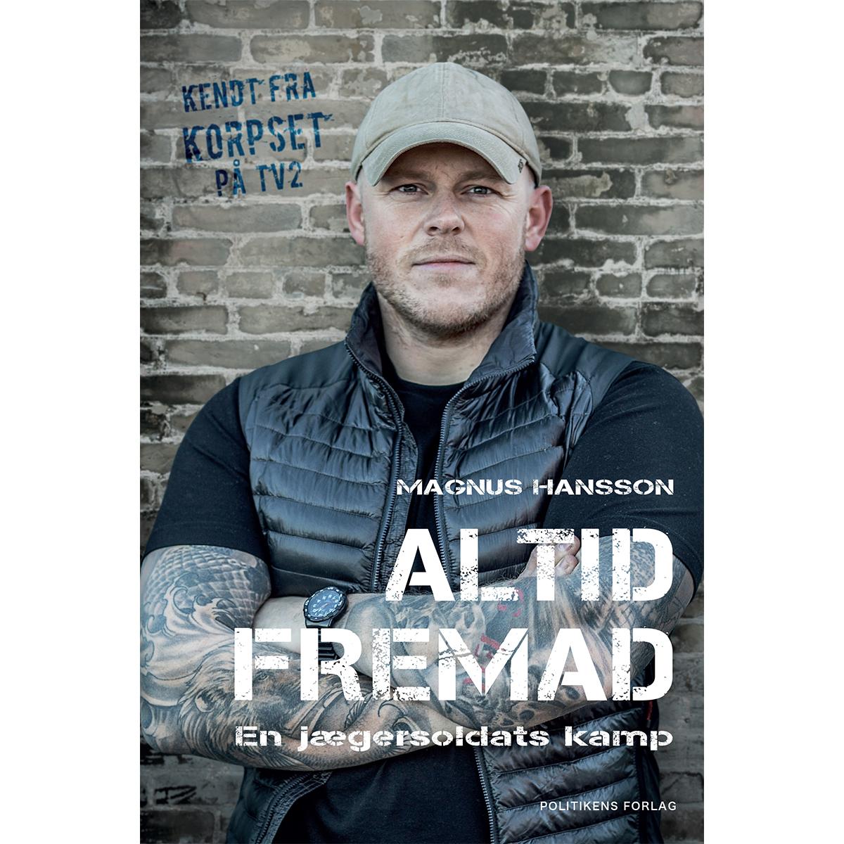 Image of   Altid fremad - En jægersoldats kamp - Hæftet