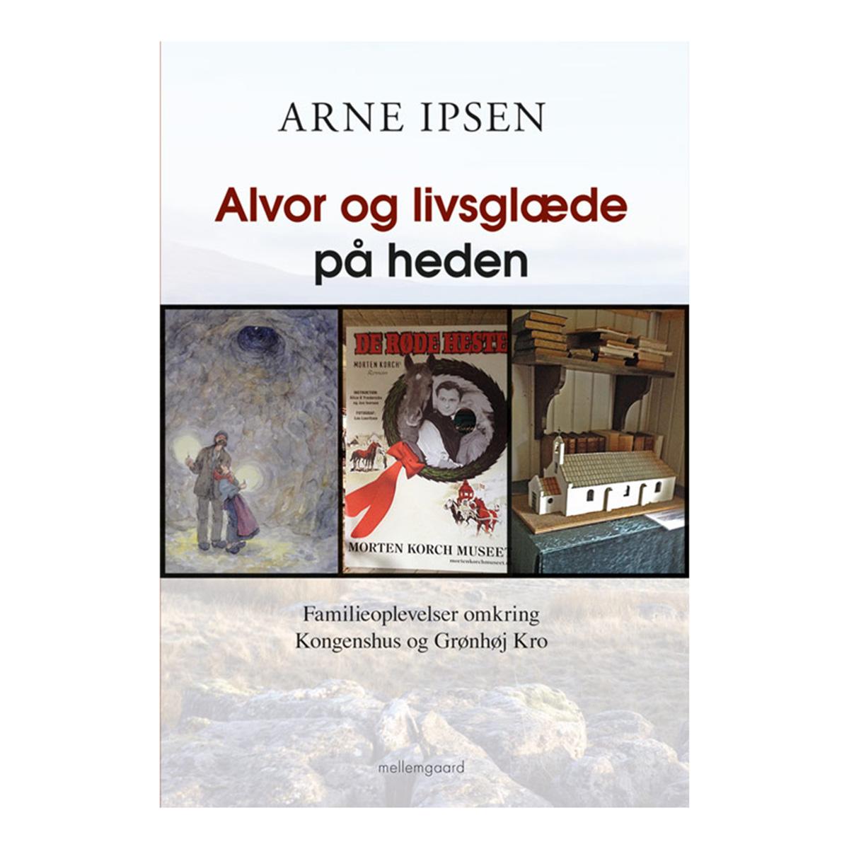 Image of   Alvor og livsglæde på heden - Hæftet