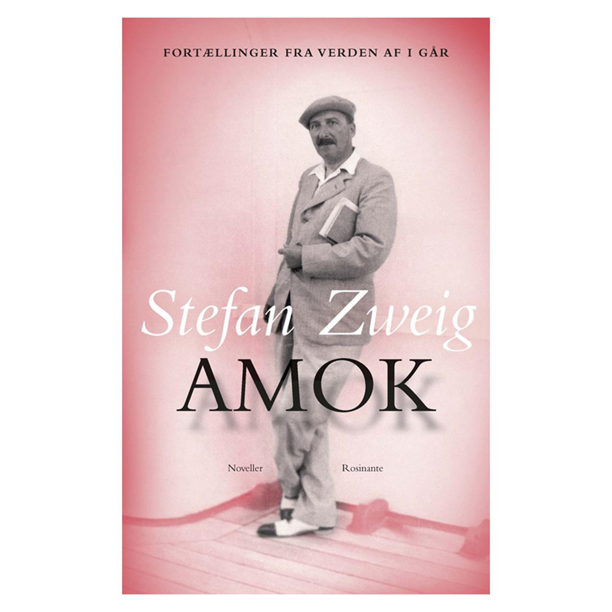 Image of   Amok - Fortællinger fra verden af i går - Indbundet