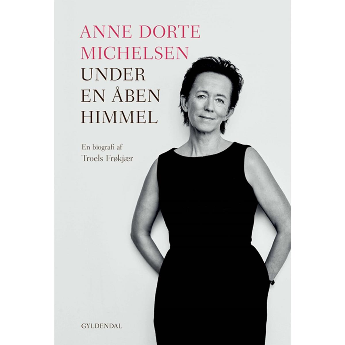 Billede af Anne Dorte Michelsen - under en åben himmel - Hæftet