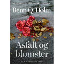 Image of   Asfalt og blomster - Hæftet