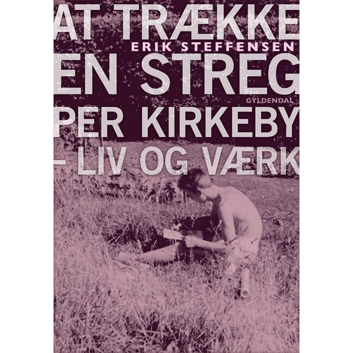 Billede af At trække en streg, Per Kirkeby - liv og værk - Indbundet