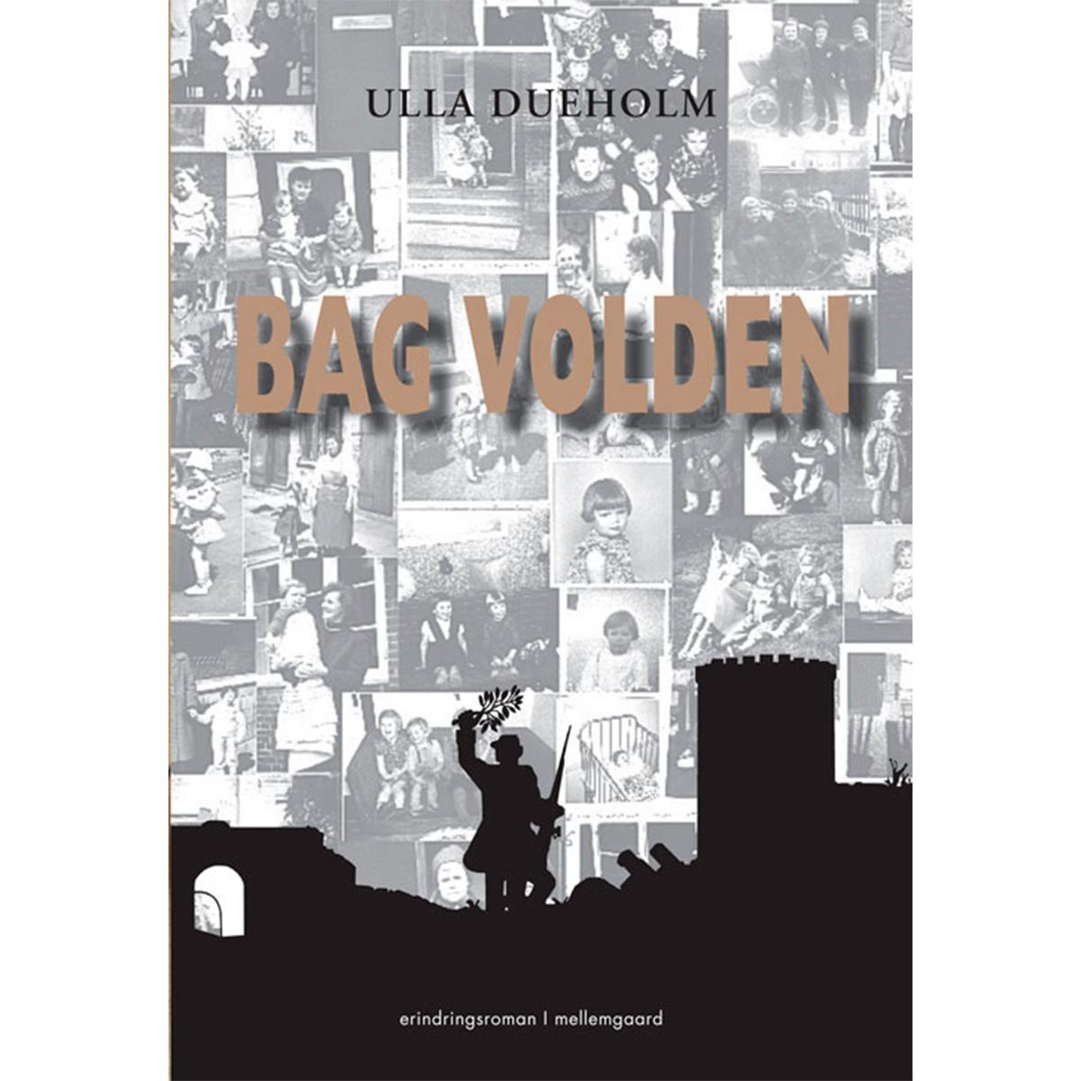 Billede af Bag volden - Hæftet
