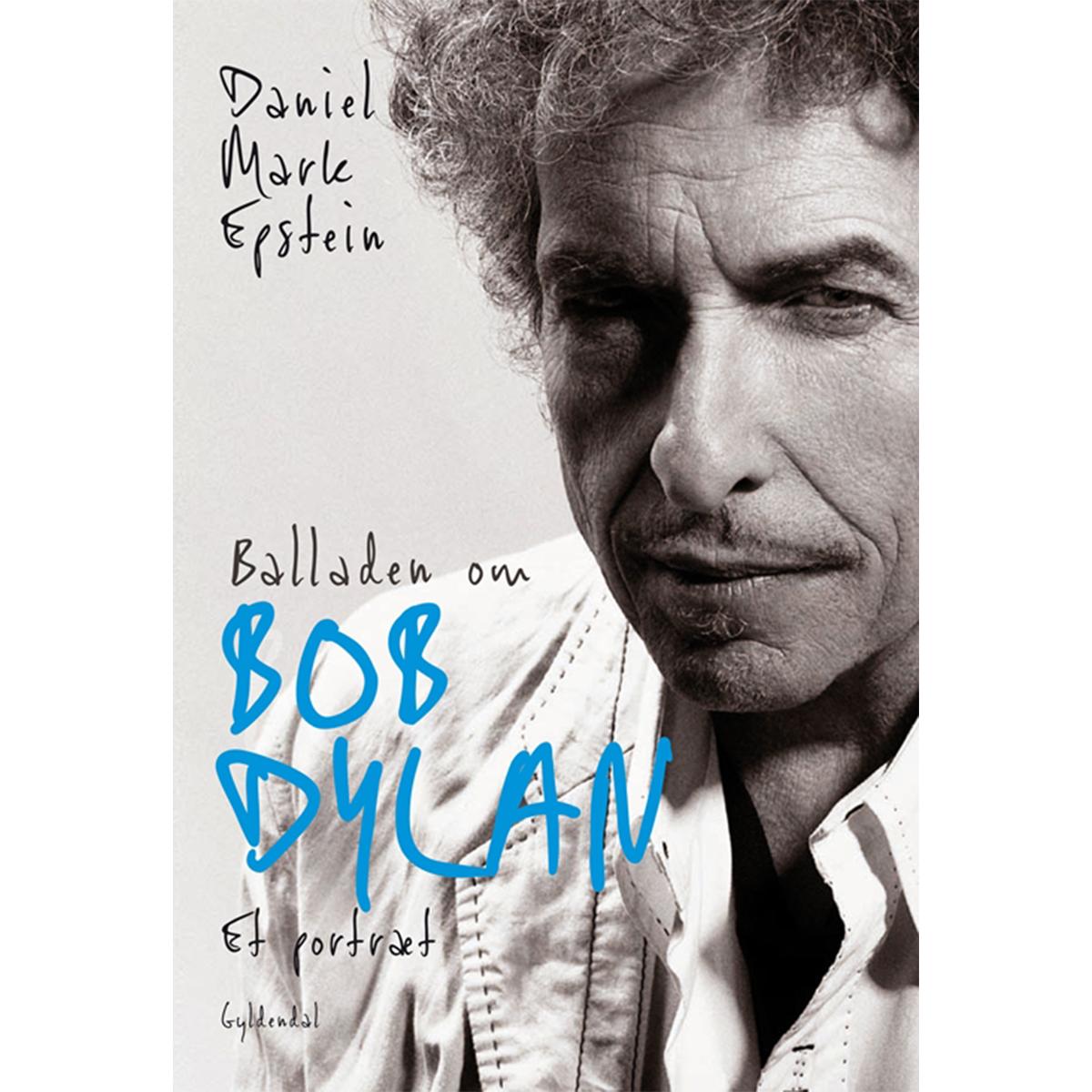 Billede af Balladen om Bob Dylan - et portræt - Hæftet