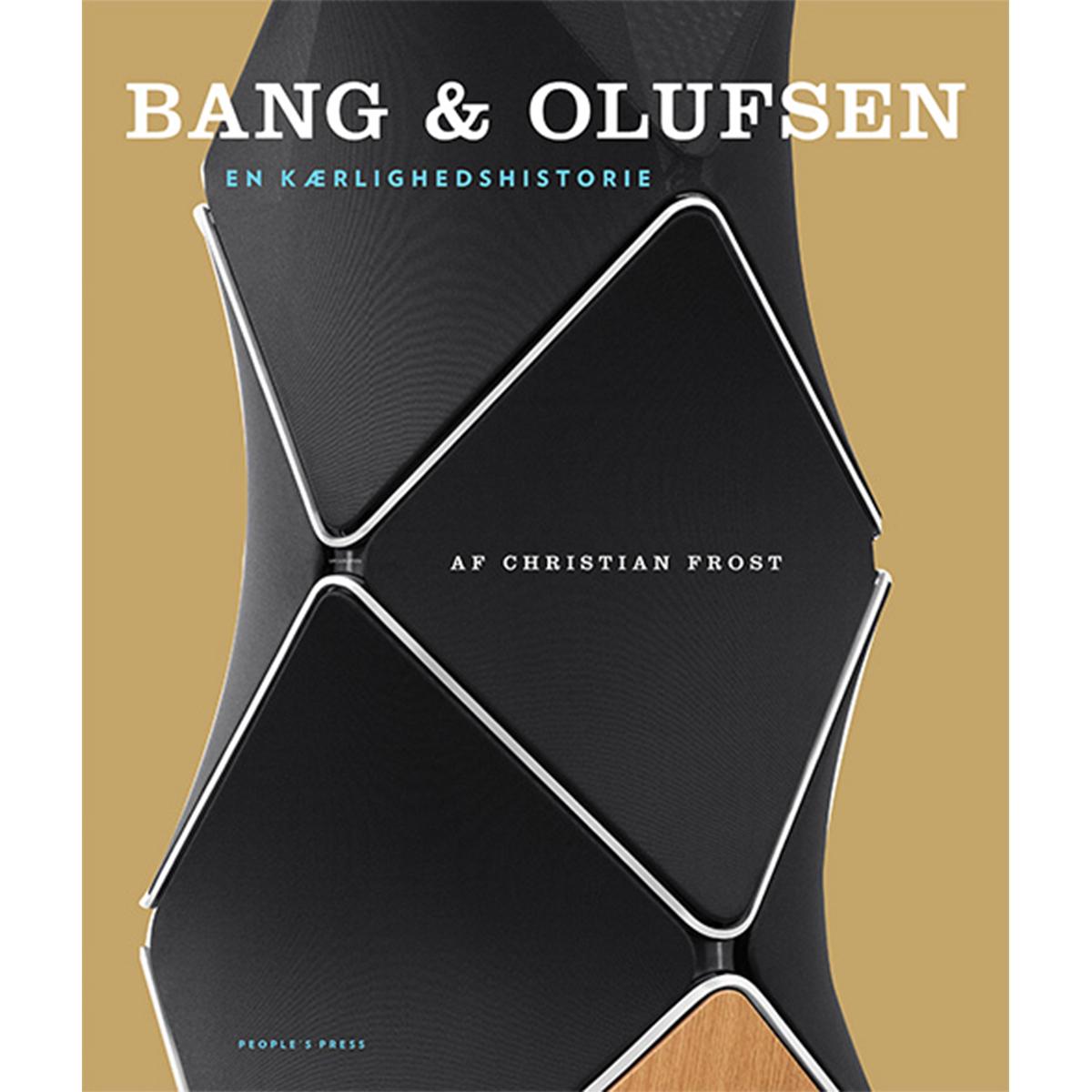 Image of   Bang & Olufsen - en kærlighedshistorie - Indbundet