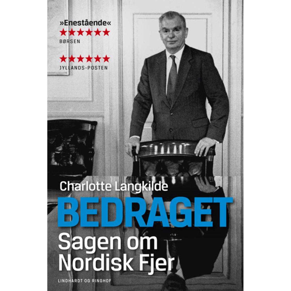 Image of   Bedraget - sagen om Nordisk Fjer - Hæftet