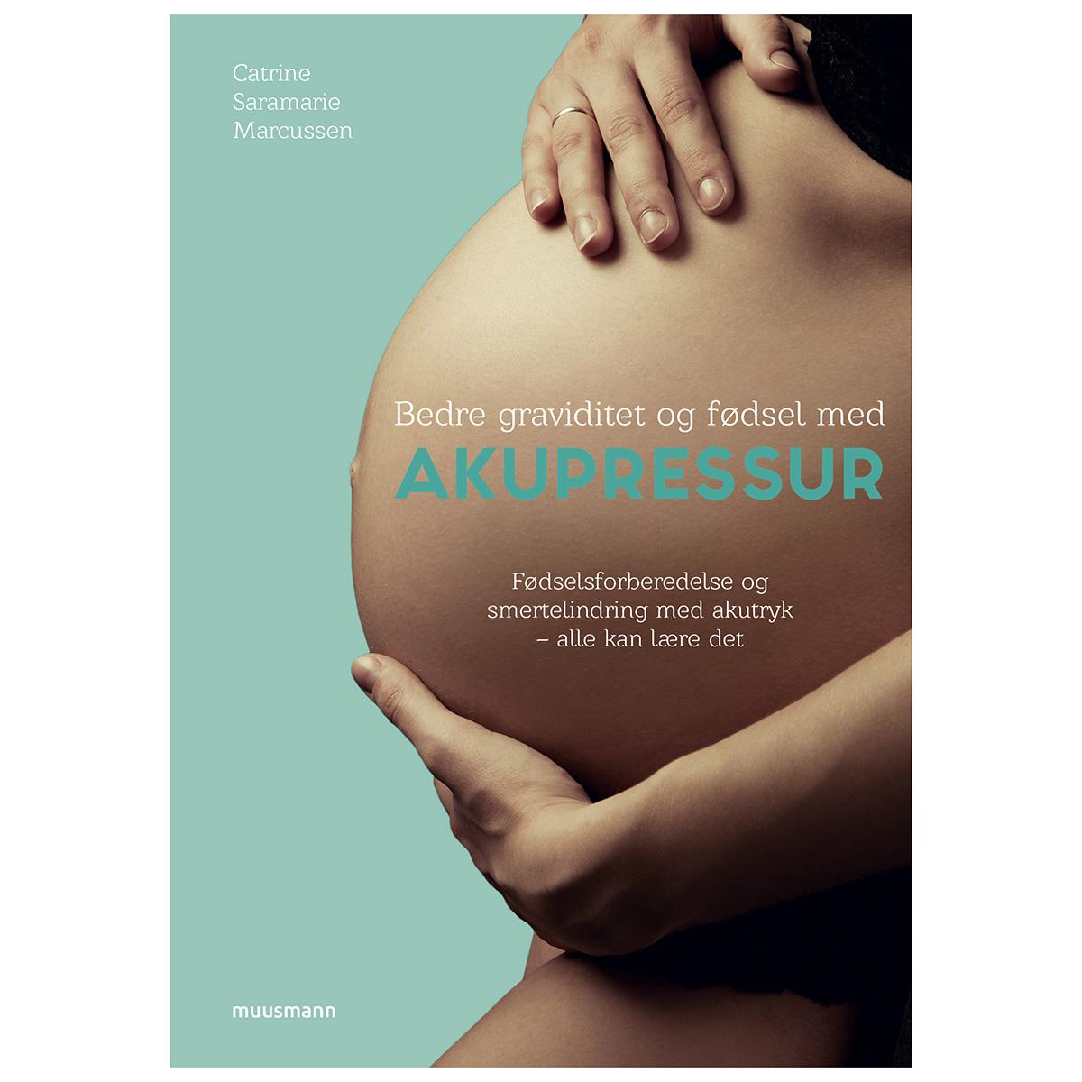 Image of   Bedre graviditet og fødsel med akupressur - Paperback