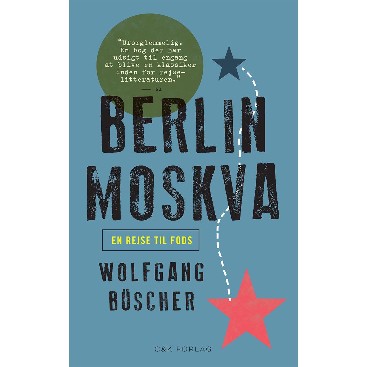 Billede af Berlin-Moskva - en rejse til fods - Paperback