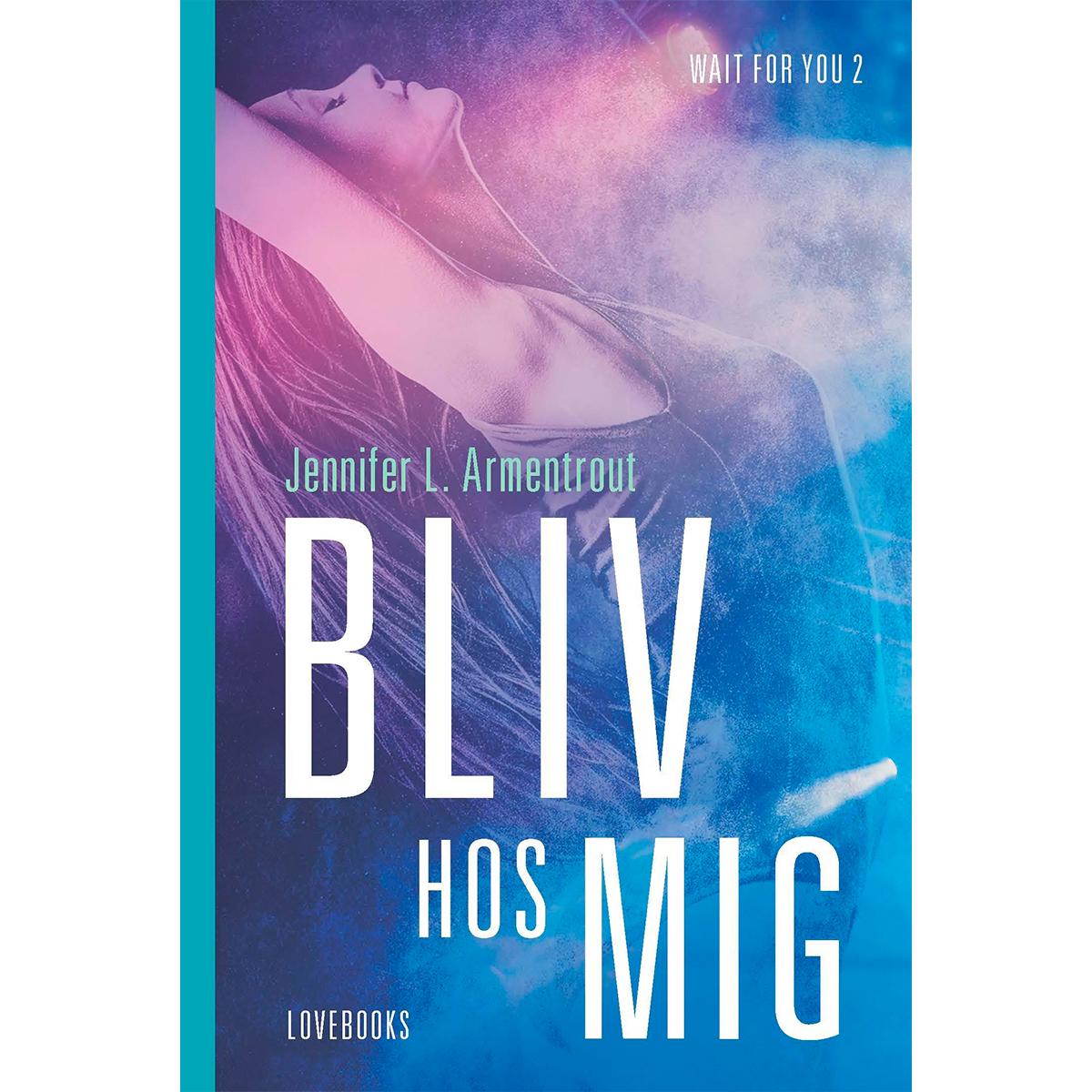 Image of   Bliv hos mig - Wait for you 2 - Hæftet