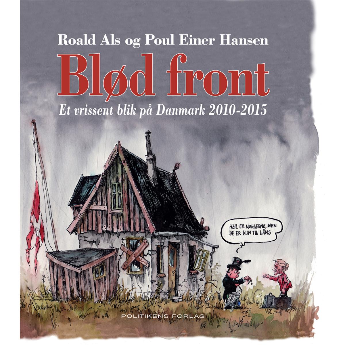 Image of   Blød front - et vrissent blik på Danmark 2010-2015 - Indbundet