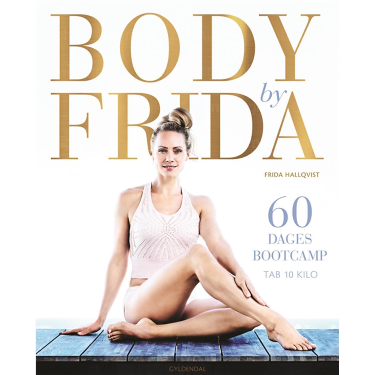 Image of   Body by Frida - 60 dages bootcamp - tab 10 kilo - Indbundet