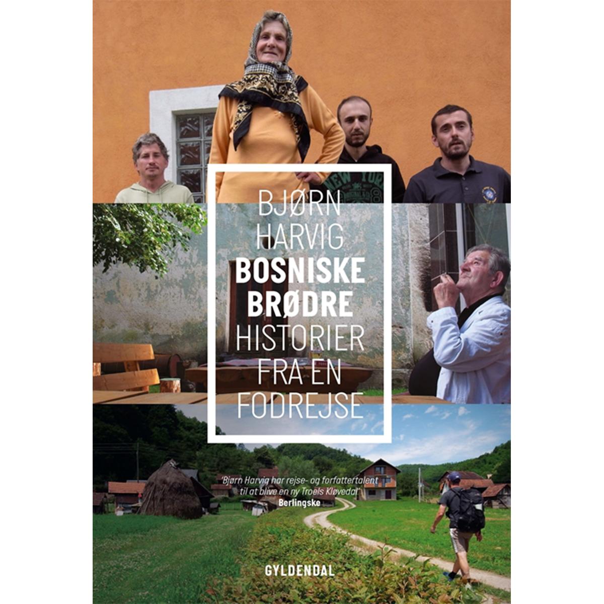 Billede af Bosniske brødre - historier fra en fodrejse - Indbundet