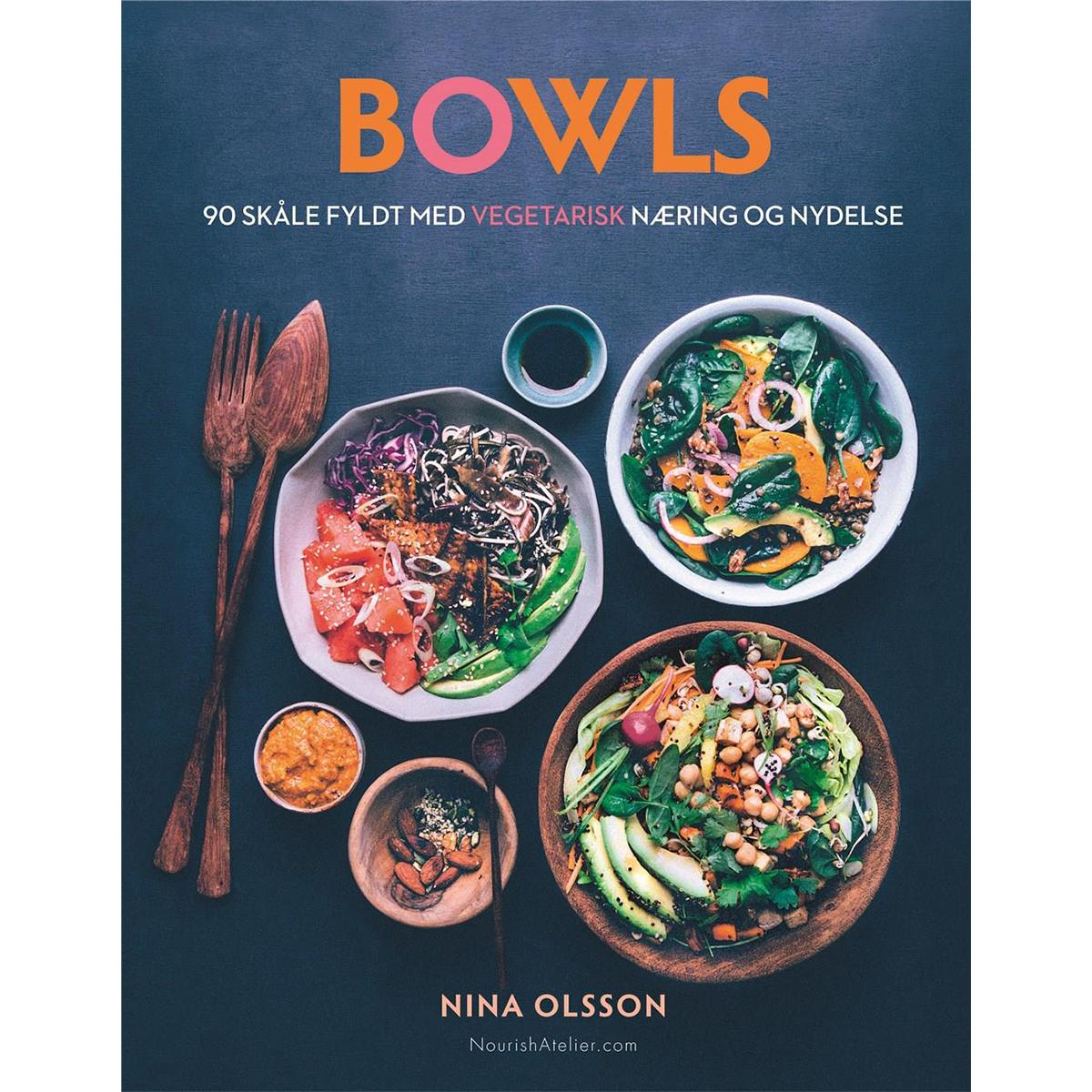Image of   Bowls - 90 skåle fyldt med vegetarisk næring og nydelse - Indbundet