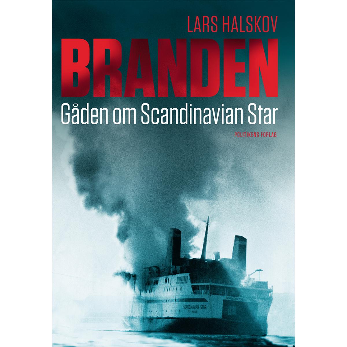 Image of   Branden - gåden om Scandinavian Star - Hæftet