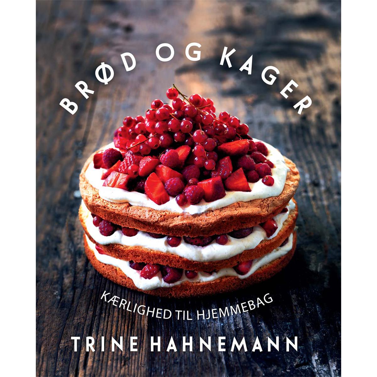 Image of   Brød og kager - kærlighed til hjemmebag - Indbundet