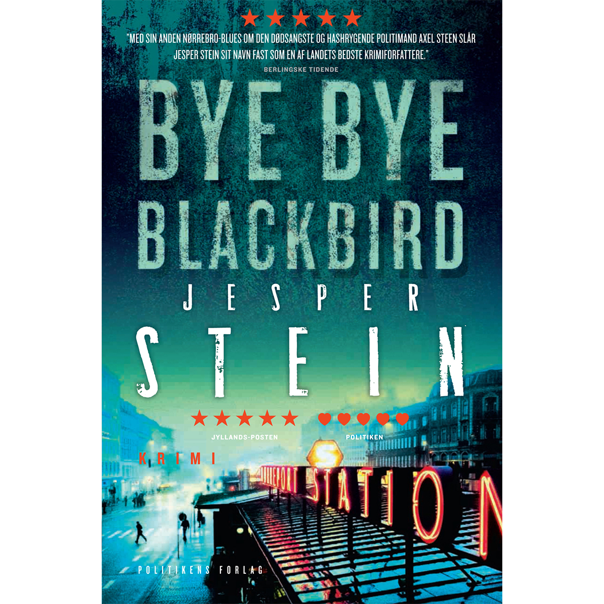 Image of   Bye bye blackbird - Axel Steen 2 - Paperback