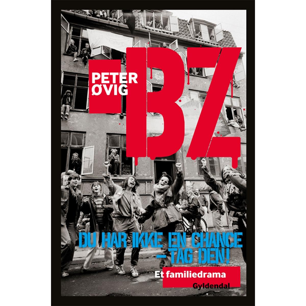 Image of   BZ - du har ikke en chance - tag den! - et familiedrama - Hæftet