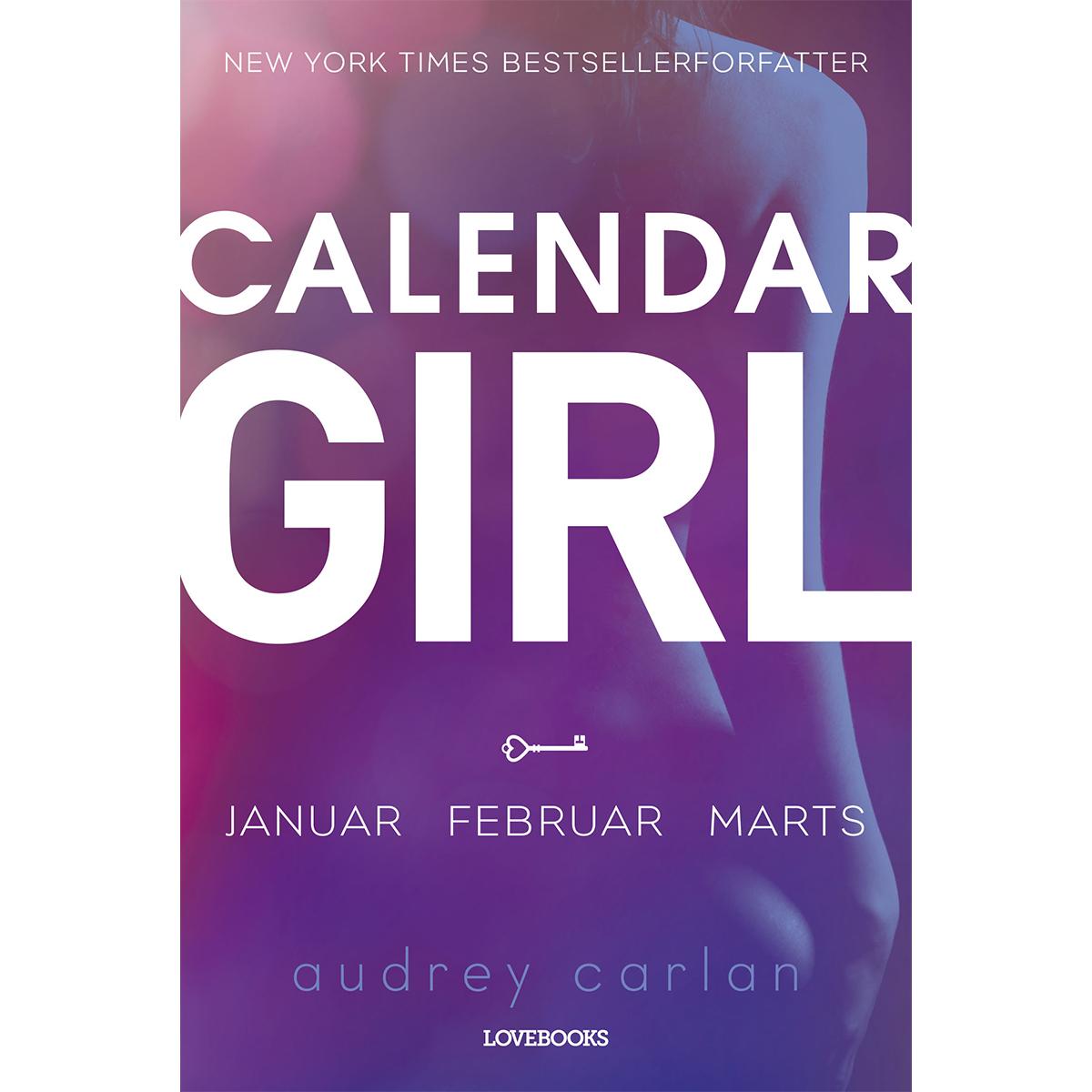 Image of   Calendar girl - januar-februar-marts - Hæftet