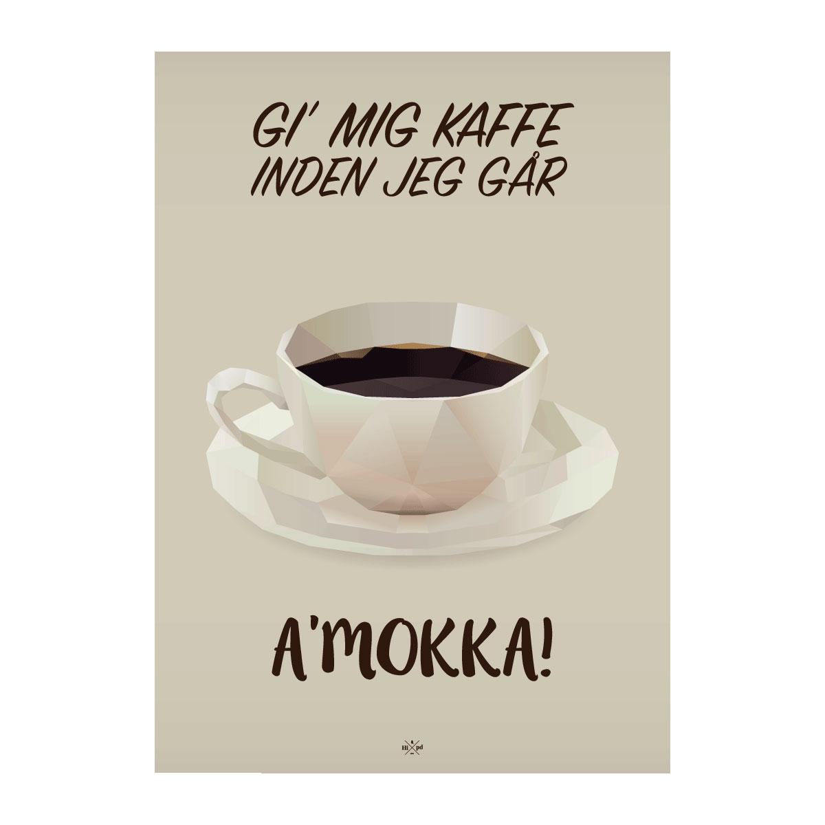 Image of   Citatplakat.dk - AMokka