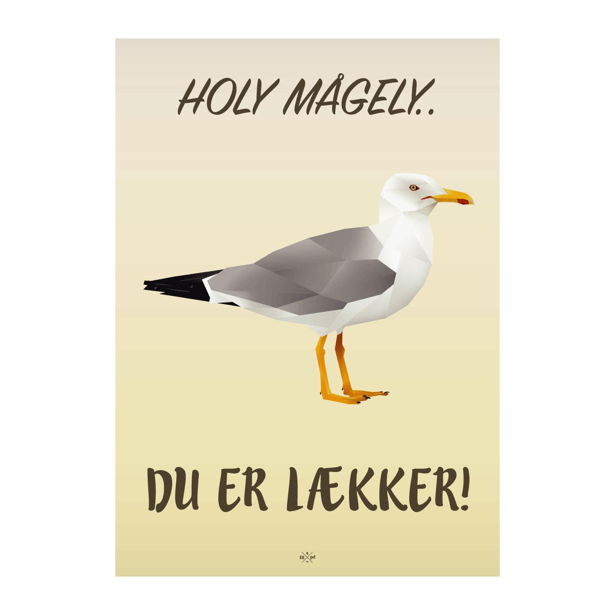 Image of   Citatplakat.dk - Holy mågely