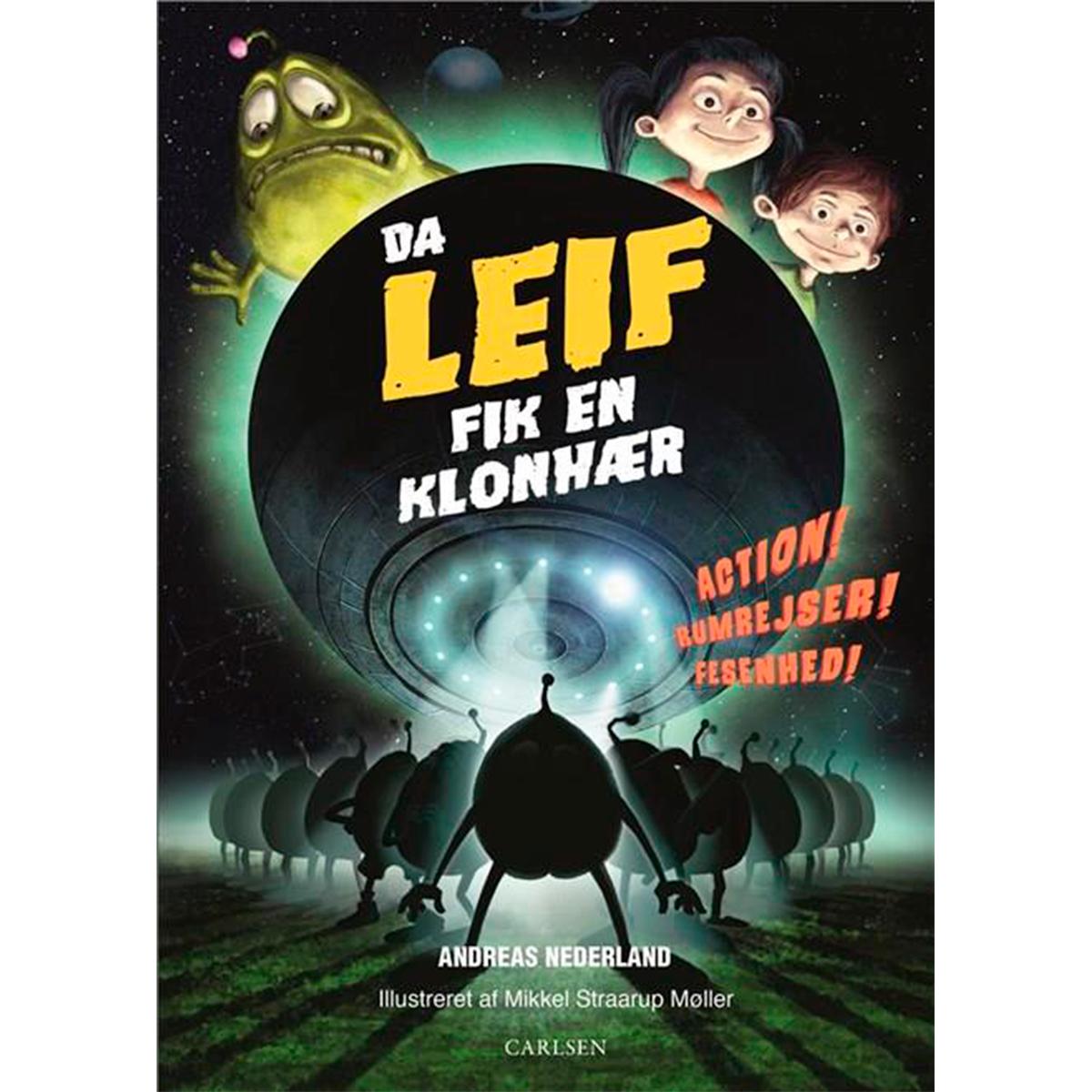 Image of   Da Leif fik en klonhær - Fortællinger om Leif 2 - Indbundet