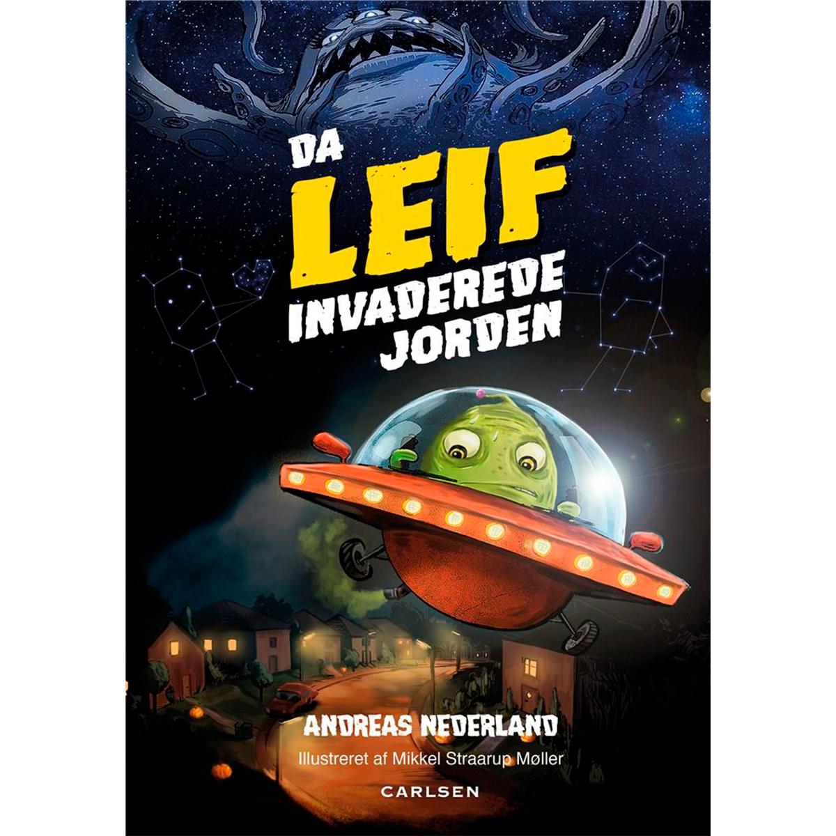 Image of   Da Leif invaderede jorden - Fortællinger om Leif 1 - Indbundet