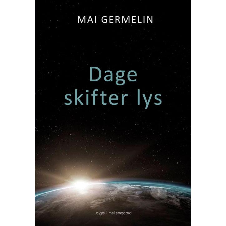 Image of   Dage skifter lys - Hæftet