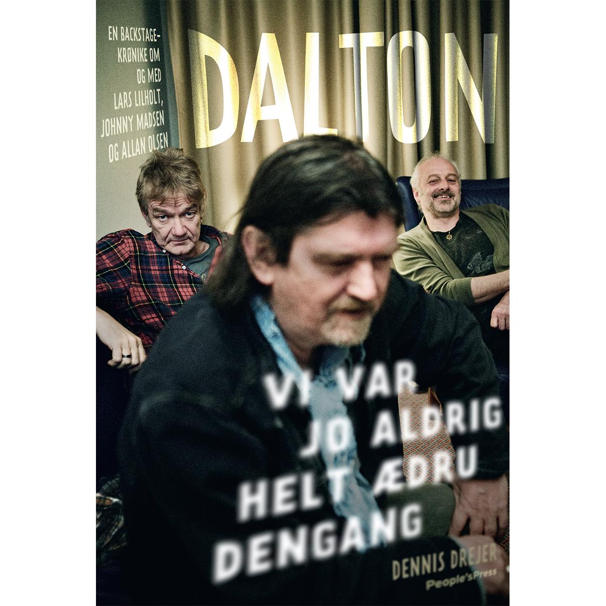 Dalton - Lars Lilholt, Johnny Madsen og Allan Olsen - Indbundet