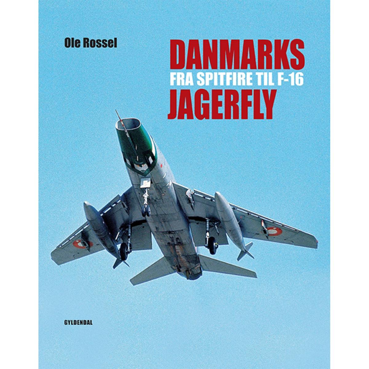 Image of   Danmarks jagerfly - fra Spitfire til F-16 - Indbundet