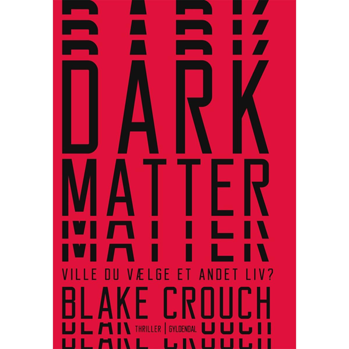 Image of   Dark Matter - Hæftet