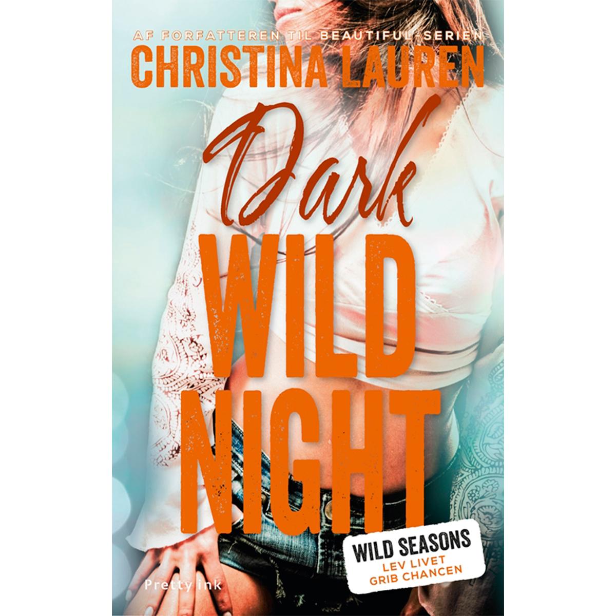 Billede af Dark wild night - Wild seasons 3 - Hæftet