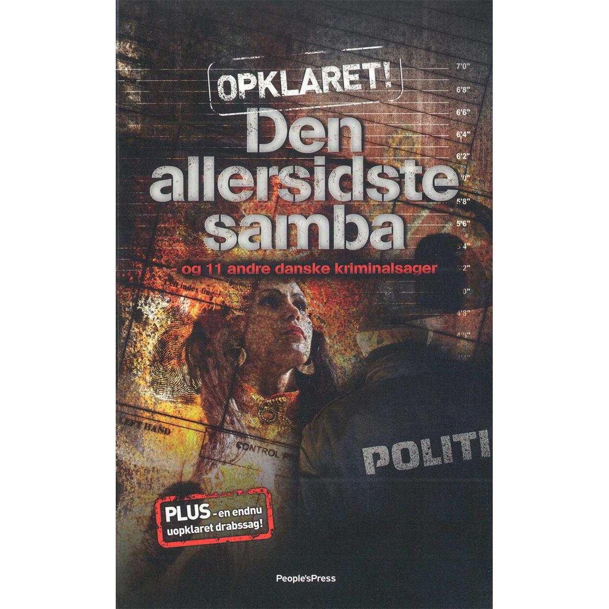 Image of   Den allersidste samba - Og 11 andre danske kriminalsager - Paperback