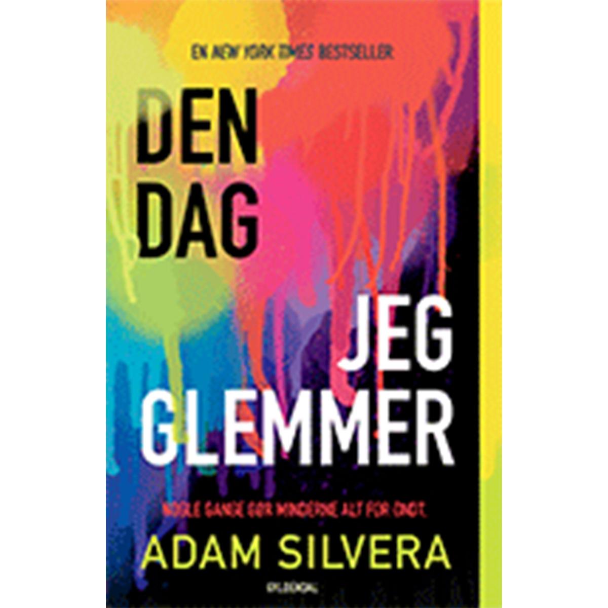 Image of   Den dag jeg glemmer - Hæftet