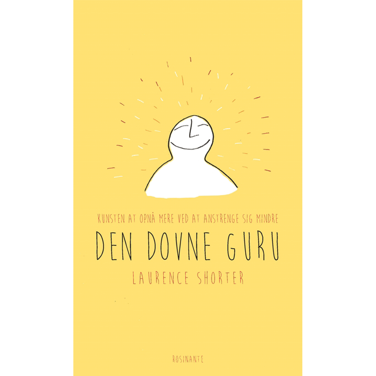 Image of   Den dovne gurus guide til livet - Hæftet