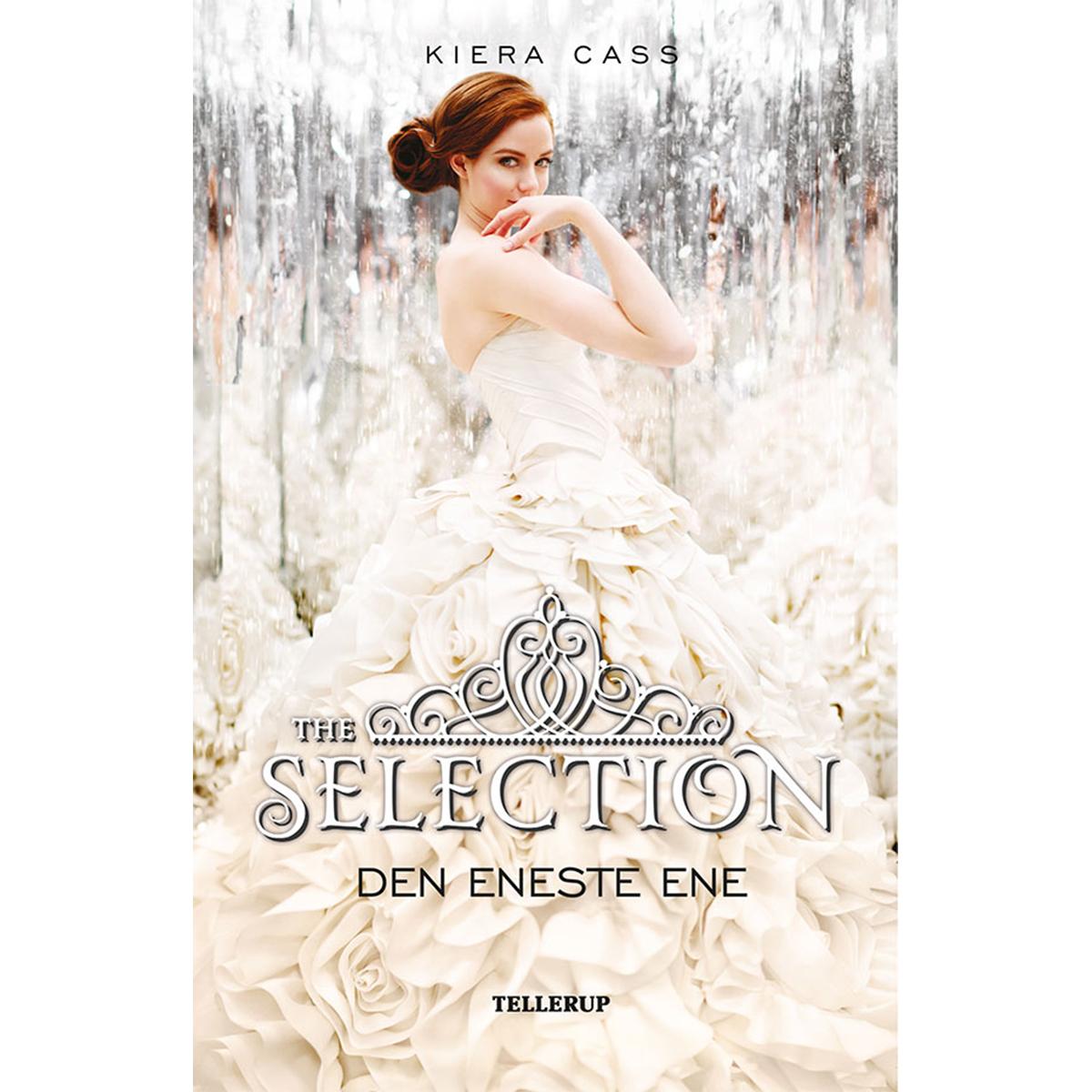 Image of   Den eneste ene - The Selection 3 - Hardback