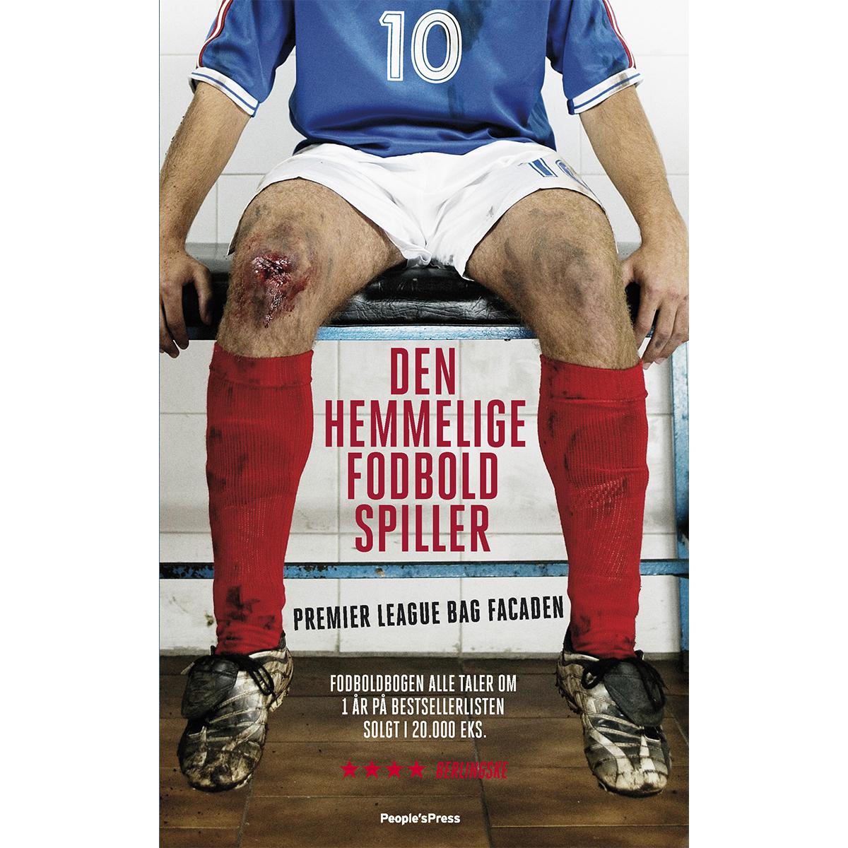 Den hemmelige fodboldspiller - Premier League bag facaden - Paperback