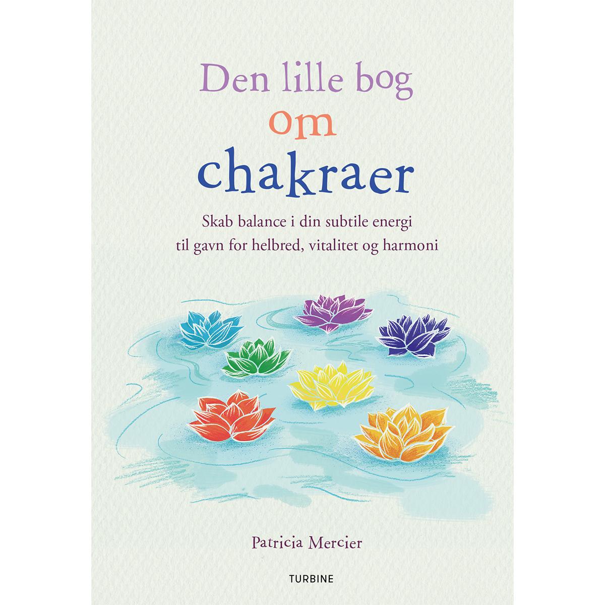 Image of   Den lille bog om chakraer - Hæftet