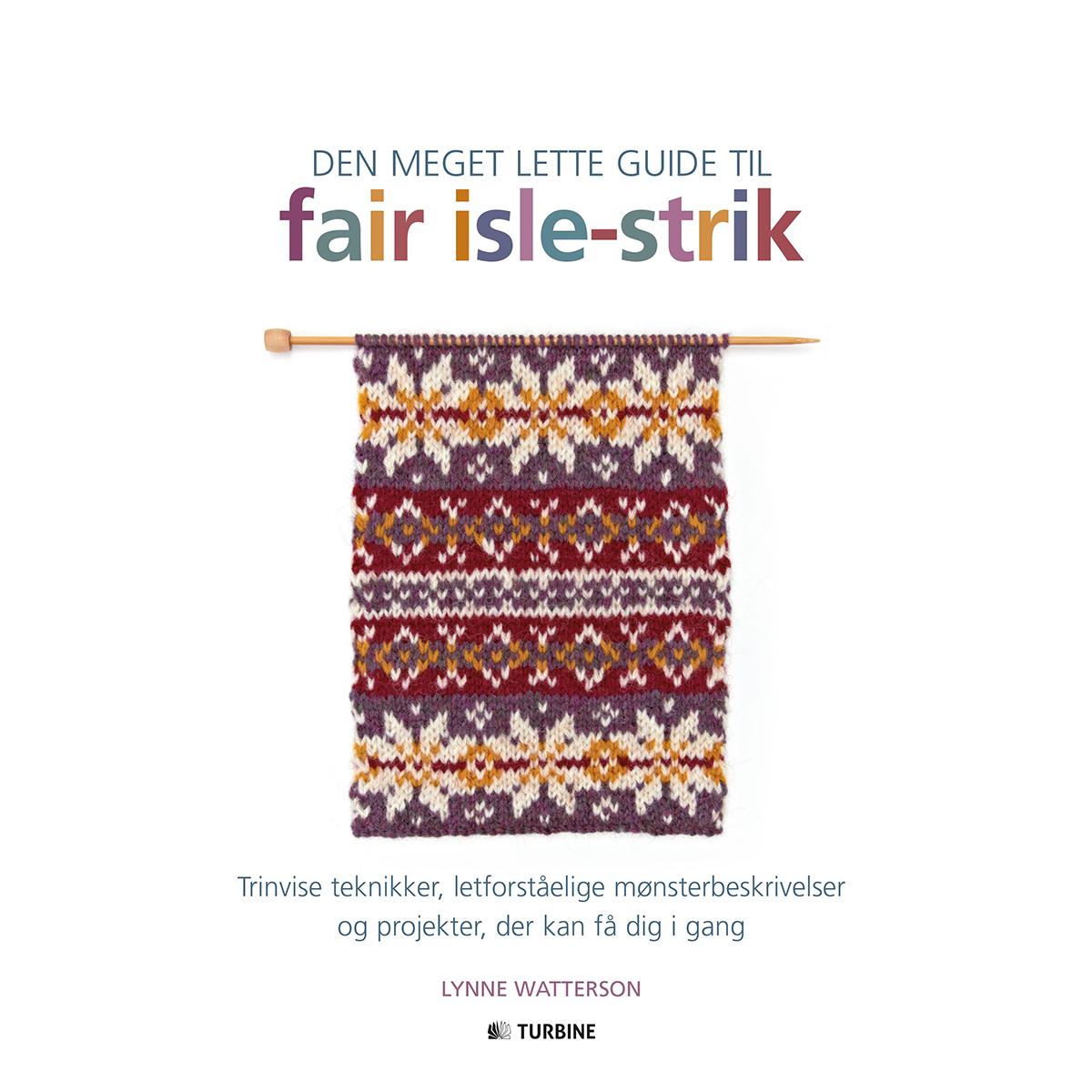 Image of   Den meget lette guide til fair isle-strik - Indbundet