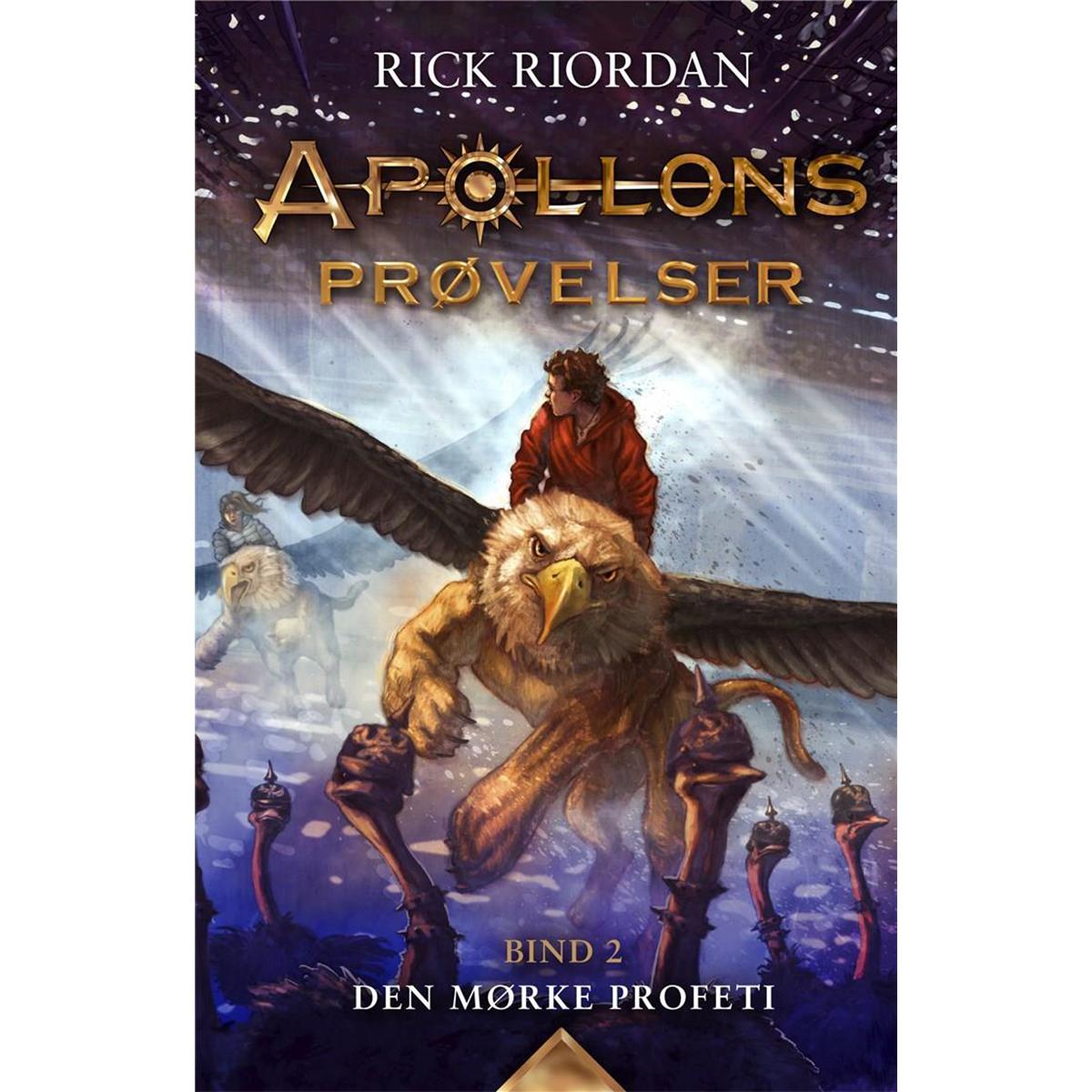 Image of   Den mørke profeti - Apollons prøvelser 2 - Hardback