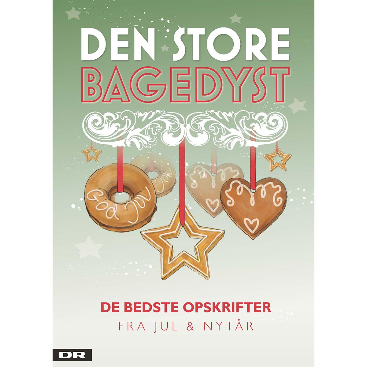 Image of   Den store bagedyst - de bedste opskrifter fra jul og nytår - Indbundet