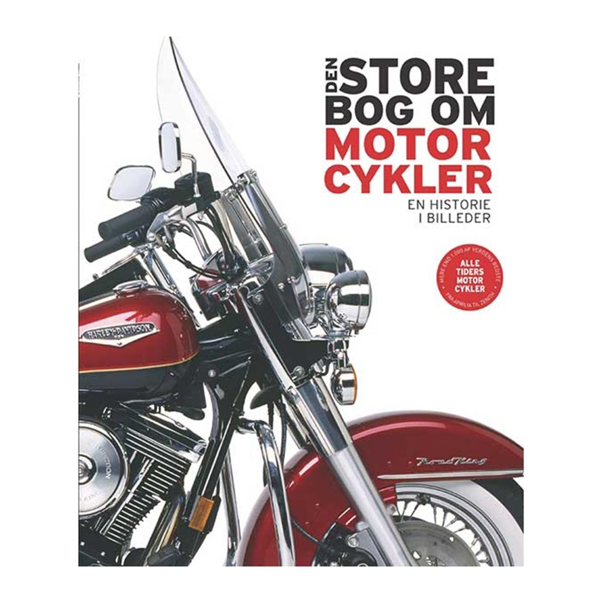 Image of   Den store bog om motorcykler - En historie i billeder - Indbundet