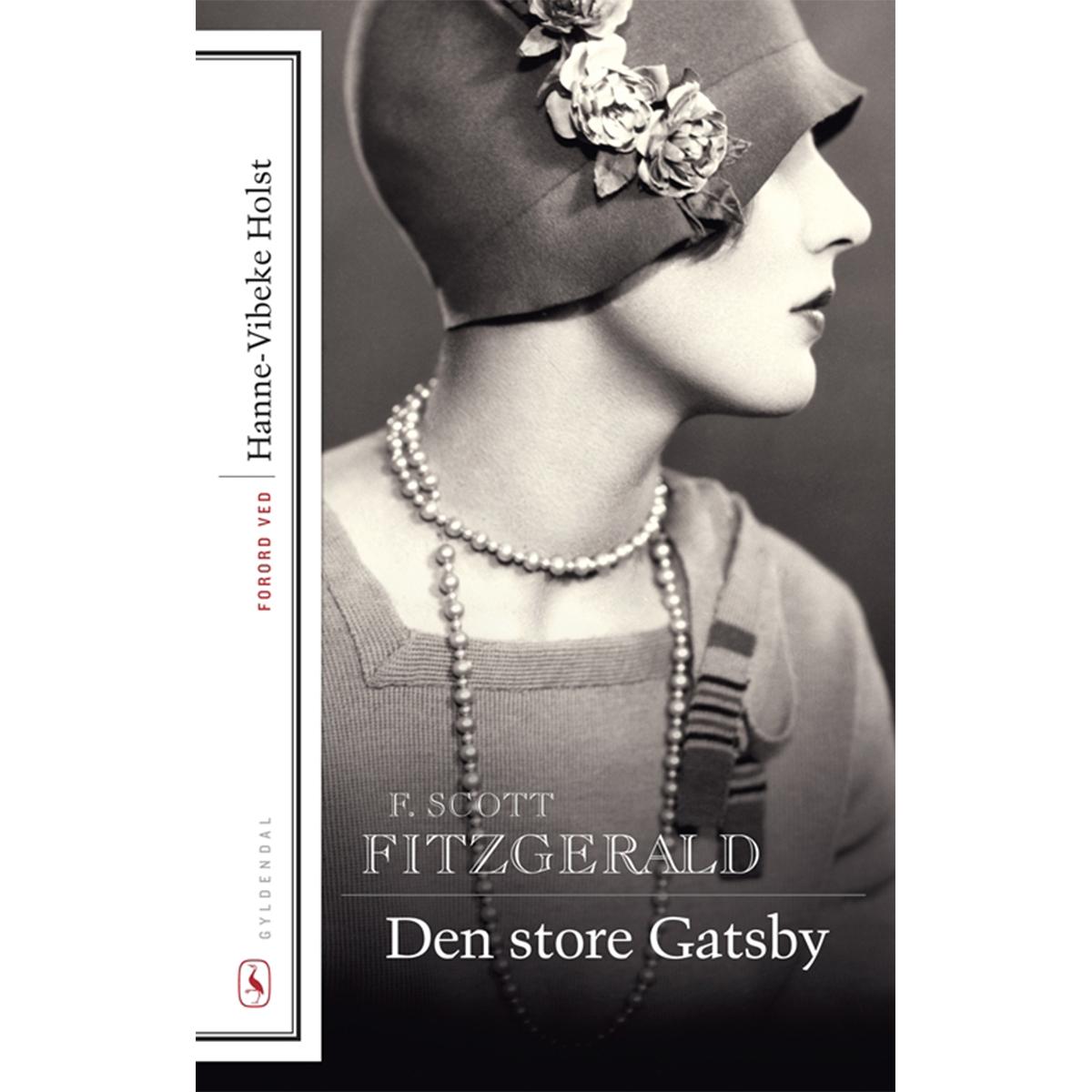 Image of   Den store Gatsby - Med forord af Hanne-Vibeke Holst - Hæftet