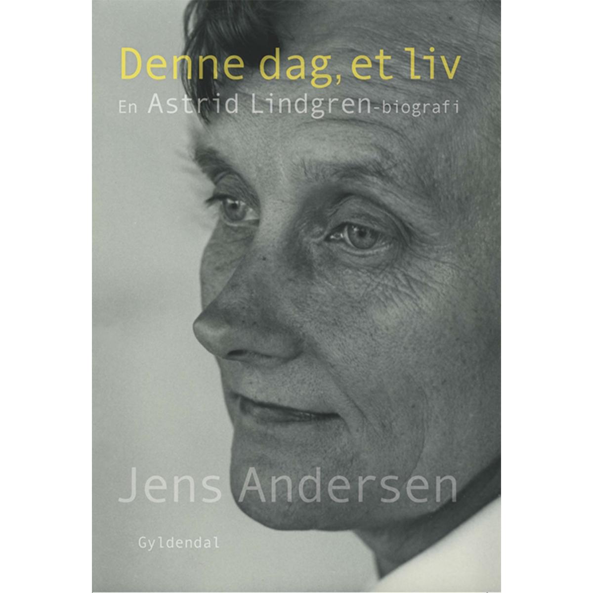 Billede af Denne dag, et liv - en Astrid Lindgren-biografi - Indbundet