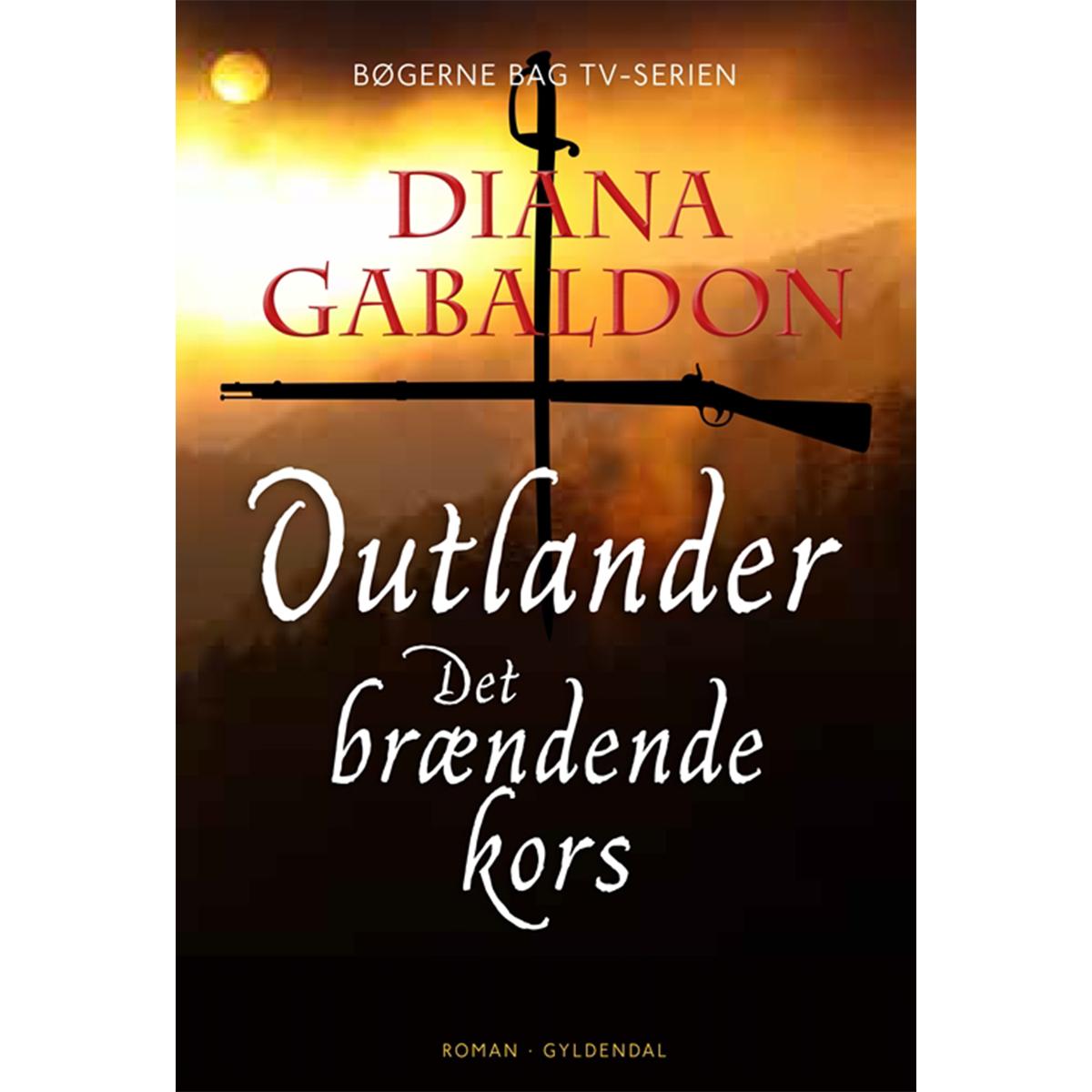 Image of   Det brændende kors - Outlander 5 - Indbundet