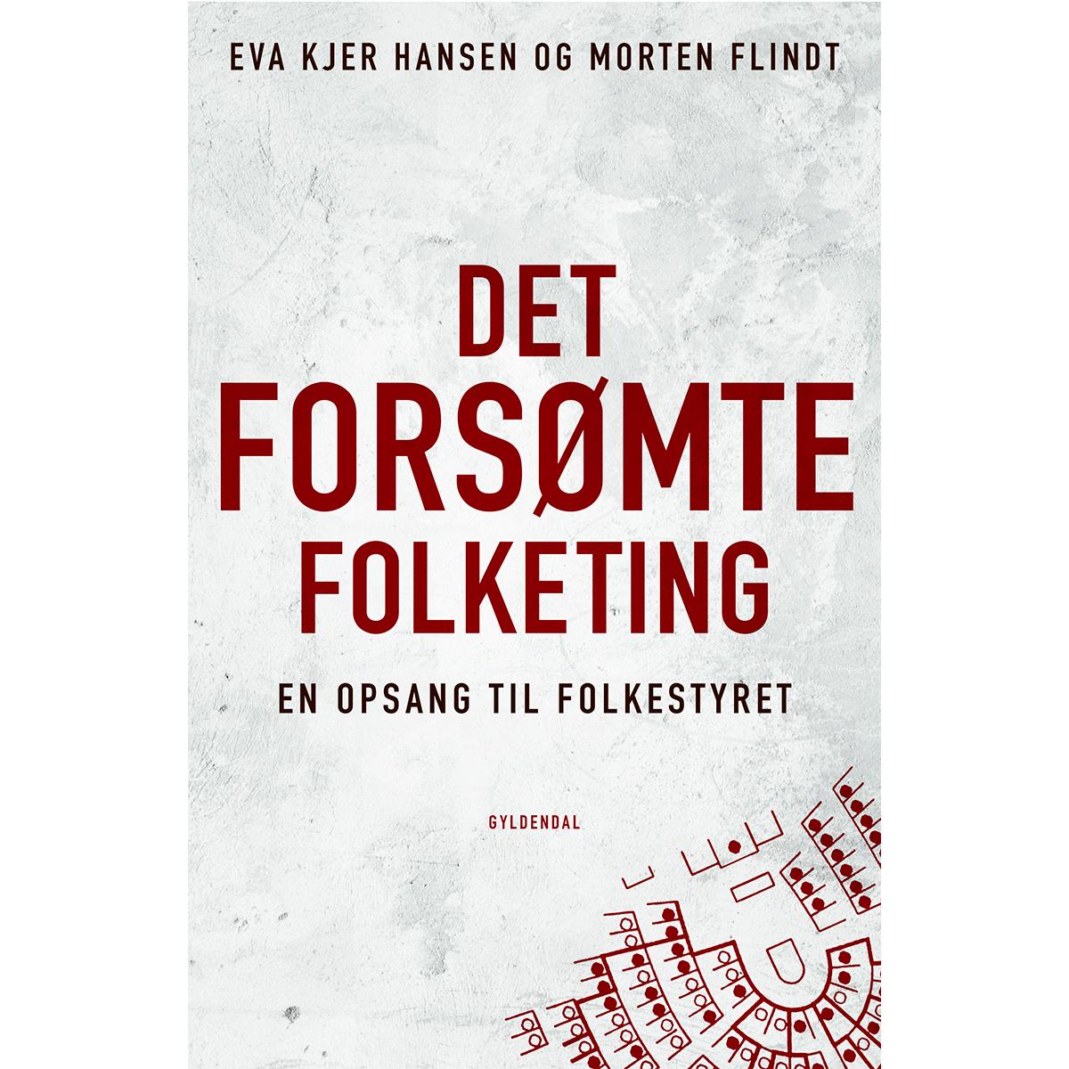 Image of   Det forsømte Folketing - En opsang til folkestyret - Hæftet
